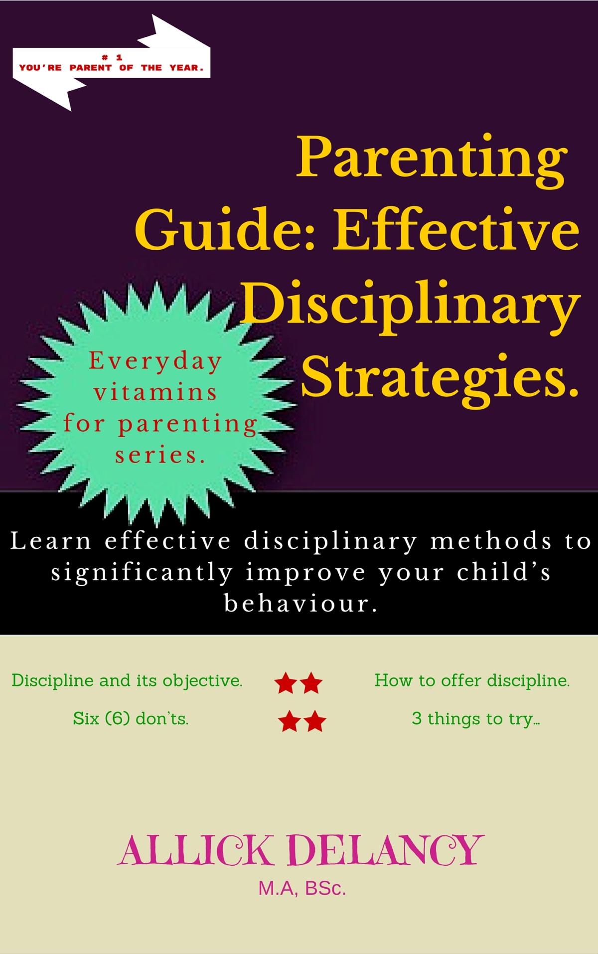 Parenting Guide: Effective disciplinarystrategies…
